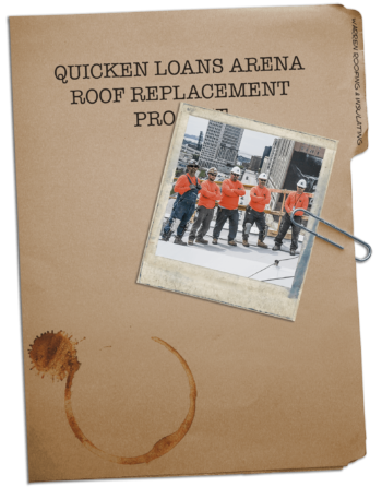 Warren Roofing Quicken Loans Arena Case Study